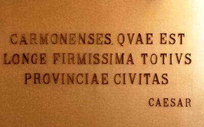 « Carmonenses, quae est longe firmissima.. »